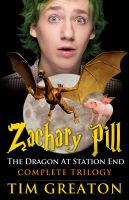 Cover for 'Zachary Pill, The Dragon at Station End, Trilogy'