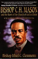 Cover for 'Bishop C. H. Mason and the Roots of the Church of God in Christ'