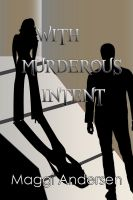 Cover for 'With Murderous Intent'