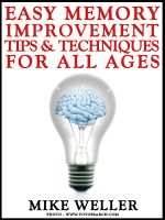 Cover for 'Easy Memory Improvement Tips and Techniques for All Ages'