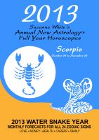 Cover for '2013 Scorpio - Suzanne White's Annual Horoscopes for Scorpio'