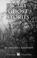 Cover for 'Scary Ghost Stories: A Collection of 15-Minute Ghost Stories'