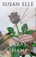 Cover for 'Sara's Shame - Book Three of The Sara Colson Trilogy'