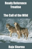 Cover for 'Ready Reference Treatise: The Call of the Wild'