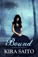 Cover for 'Bound, An Arelia LaRue Novel #1 YA Paranormal Romance'