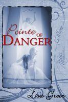 Lisa Greer - Pointe of Danger