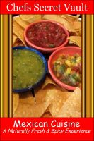 Cover for 'Mexican Cuisine - A Naturally Fresh & Spicy Experience'