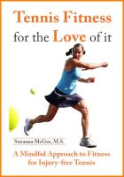 Cover for 'Tennis Fitness for the Love of it: A Mindful Approach to Fitness for Injury-free Tennis'