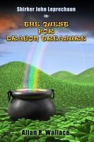 Cover for 'Shirker John Leprechaun - The Quest For Dragon Treasure'