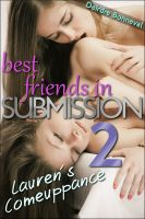 Cover for 'Best Friends in Submission 2: Lauren's Comeuppance'