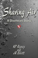Cover for 'Sharing Air by KP Rigney & JR Elliott'