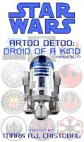 Cover for 'Star Wars - Artoo Detoo: Droid of a Kind (Volume 1)'