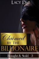 Cover for 'Claimed by the Billionaire'