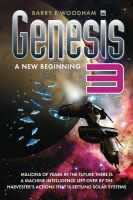 Cover for 'Genesis 3 - A New Beginning: The Genesis Project'