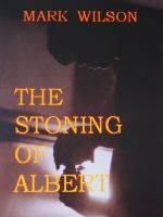 Cover for 'The Stoning Of Albert'