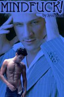 Cover for 'Mindfuck! (Gay Paranormal Erotica)'