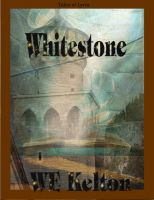 Cover for 'Whitestone'
