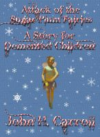 Attack of the Sugar Plum Fairies, A Story for Demented Children cover