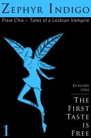 Cover for 'Pixie Chix - Episode 01 - The First Taste is Free'