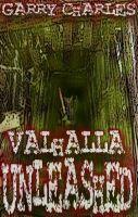 Garry Charles - Valhalla Unleashed