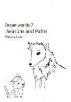 Cover for 'Dreamworlds 7: Seasons and Paths'