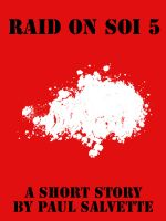 Cover for 'Raid on Soi 5: a Short Story'