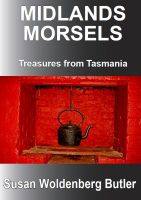 Cover for 'Midlands Morsels, Treasures from Tasmania'