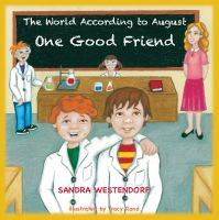Cover for 'The World According to August - One Good Friend'