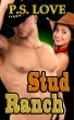 Stud Ranch by P. S. Love