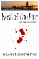 Cover for 'West of the Pier - A Murder Mystery'