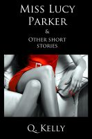 Cover for 'Miss Lucy Parker and Other Short Stories'