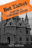 Cover for 'Haunting At Heidelburgh Mansion (A Hot Ticket Short Story)'