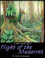 Cover for 'Flight of the Myserink - A Star Runner Story'