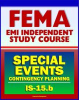 Cover for '21st Century FEMA Study Course: Special Events Contingency Planning for Public Safety Agencies (IS-15.b) - Concerts, Carnivals, Air Shows, Parades, Fairs, Aquatic Events, Festivals, Conventions'