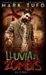 Lluvia De Zombis 3: El Final... -  Zombie Fallout 3  En Español by Mark Tufo