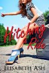Hitching a Ride (Five-way, Hitchhiking, Erotica) by Elisabeth Ash