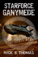 Cover for 'Starforce Ganymede'