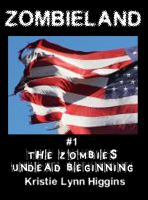 Cover for 'Zombieland #1 The Zombies' Undead Beginning (zombie horror story)'