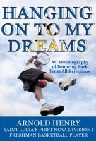 Cover for 'Hanging On To My Dreams: Bouncing Back From All Rejections'