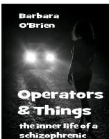 Cover for 'Operators and Things: the inner life of a schizophrenic'