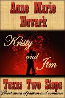 Cover for 'Kristy and Jim (Texas Two Steps Short Story)'