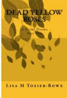 Cover for 'Dead Yellow Roses Part Two'