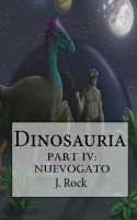 Cover for 'Dinosauria - Part IV: Nuevogato'