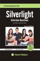 Cover for 'Silverlight Interview Questions You'll Most Likely Be Asked'