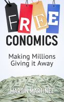 Cover for 'Freeconomics - Making Millions Giving it Away'