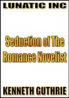 Cover for 'Seduction of The Romance Novelist'