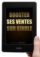 Cover for 'Booster ses ventes sur Kindle'