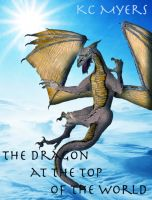Cover for 'The Dragon at the Top of the World'