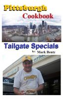 Cover for 'Pittsburgh Cookbook Tailgate Specials'
