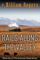 Cover for 'Rails Along The Valley'